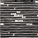 Roger Waters ‎- Is This the Life We Really Want (2Lp)