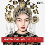 Maria Callas - Live And Alive - The Ultimate Live Collection Remastered