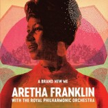 Aretha Franklin With The ‎Royal Philharmonic Orchestra - A Brand New Me