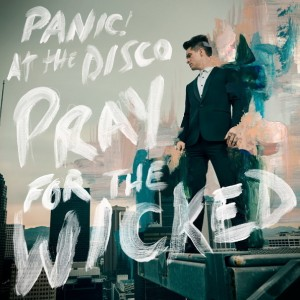 Panic! At The Disco - Pray For The Wicked винил lp