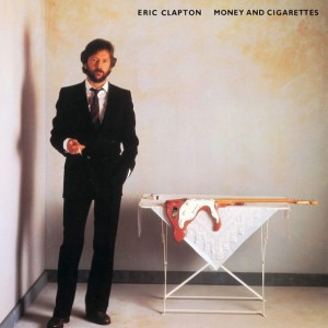 Eric Clapton - Money And Cigarettes винил lp
