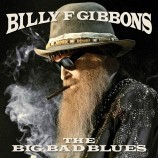Billy Gibbons - The Big Bad Blues (Coloured Vinyl)