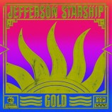 "Jefferson Starship - Gold (Coloured Vinyl, Lp+7"" Vinyl Single)"
