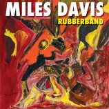 Miles Davis - Rubberband (2Lp)