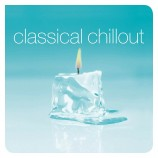 Сборник - Classical Chillout (2Lp)