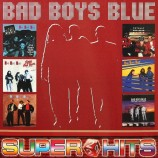 Bad Boys Blue - Super Hits 2