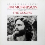 Jim Morrison, The Doors ‎- An American Prayer