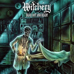 Witchery - Dead, Hot And Ready винил lp