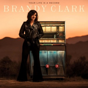 Brandy Clark - Your Life Is A Record винил lp