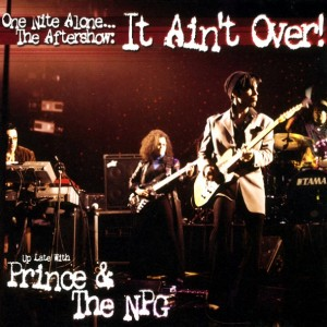 Prince & The New Power Generation - One Nite Alone... The Aftershow: It Ain't Over! (Up Late with Prince & The NPG, 2Lp) винил lp