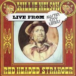 Willie Nelson - Red Headed Stranger Live From Austin City Limits (Limited Edition)