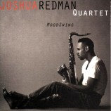 Joshua Redman Quartet - MoodSwing (2Lp)