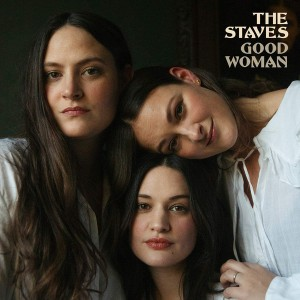 The Staves - Good Woman (Limited Edition, Clear Vinyl) винил lp