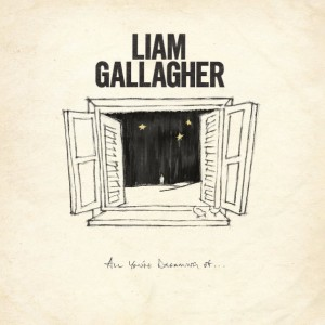"""Liam Gallagher - All You're Dreaming Of…(7"""" Vinyl Single) винил lp"""