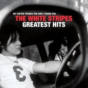 The White Stripes - The White Stripes Greatest Hits (2Lp)