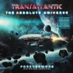 Transatlantic - The Absolute Universe - Forevermore (Extended Version, 3Lp+2Cd)