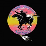 Neil Young With Crazy Horse - Way Down In The Rust Bucket (Limited Edition Box Set, 4Lp)