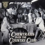 Lana Del Rey - Chemtrails Over The Country Club (Coloured Vinyl)