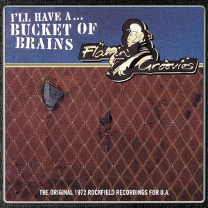 """The Flamin' Groovies - I'll Have A... Bucket Of Brains (10"""" Vinyl Ep) винил lp"""