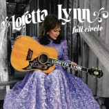 Lynn, Loretta - Full Circle