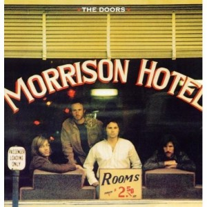 The Doors - Morrison Hotel (Stereo, Remastered) винил lp
