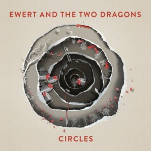 Ewert And The Two Dragons - Circles винил lp